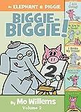 An Elephant & Piggie Biggie Volume 2! (An Elephant and Piggie Book, Band 2)