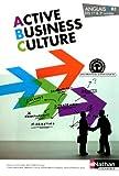 Anglais BTS 1re & 2e années Active Business Culture