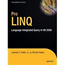 Pro LINQ: Language Integrated Query in VB 2008 (Expert's Voice in .NET)