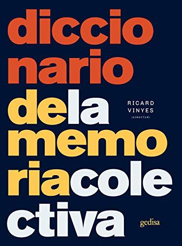 Diccionario de la memoria colectiva (Historia nº 33004) eBook ...