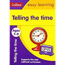 Telling the Time Ages 7-9 (Collins Easy Learning)