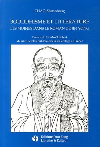 Bouddhisme et littérature : Les moines dans le roman de JIn Yong