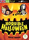 Horrible Halloween par Morgan