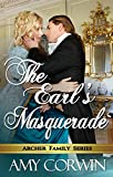 The Earl's Masquerade (The Archer Family Regency Romances Book 3)