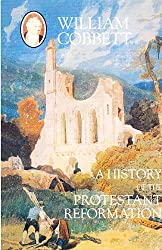 A History of the Protestant Reformation