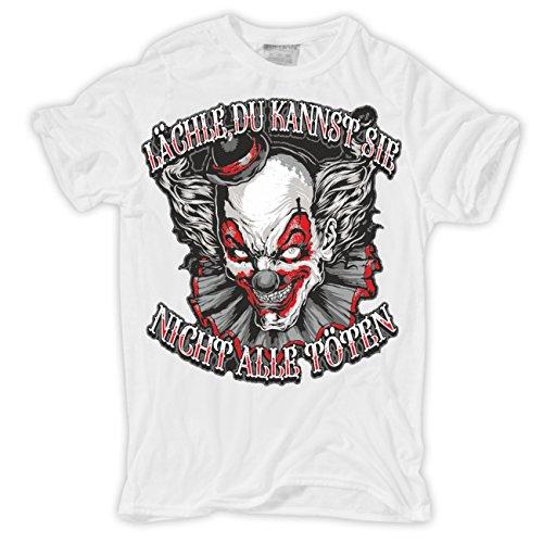 Männer und Herren T-Shirt LÄCHLE, du kannst sie nicht alle töten Weiß