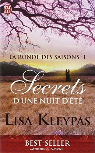 La ronde des saisons, Tome 1 : Secrets d'une nuit d'été par Lisa Kleypas