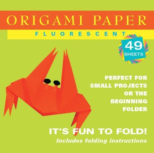 Origami Paper Fluorescent: Perfect for Small Projects or the Beginning Folder (Origami Paper Packs): 49 Sheets by (2003-12-01) - Fluorescent Origami