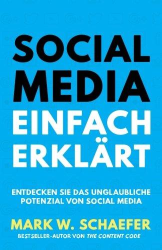Social Media Einfach Erklärt: Entdecken Sie das unglaubliche Potenzial von Social Media