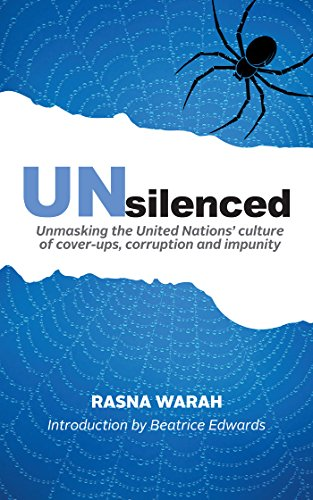 Unsilenced: Unmasking the United Nations' Culture of Cover-Ups, Corruption and Impunity (English Edition) por Aicha Elbasri