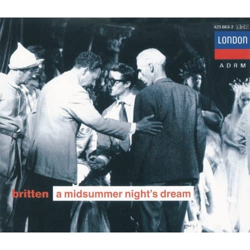 "Britten: A Midsummer Night's Dream / Act 2 - ""This Is Thy Negligence"""