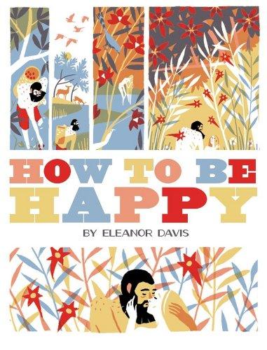 How To Be Happy por Eleanor Davis