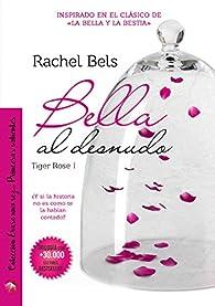 Bella al desnudo par Rachel Bels