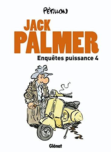 Enquêtes puissance 4: Quatre enquétes de Jack Palmer par René Pétillon