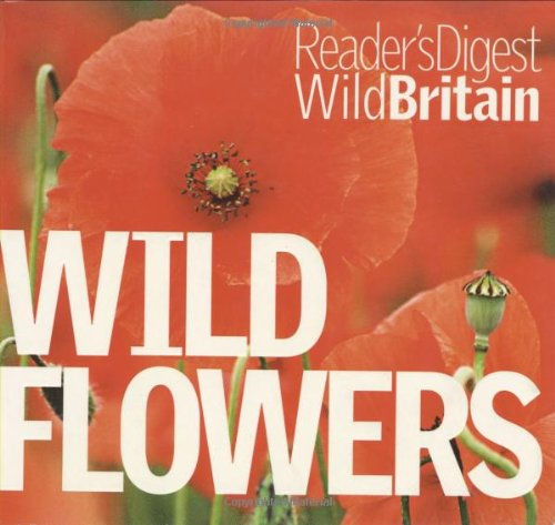 Wild Flowers (Reader's Digest Wild Britain)
