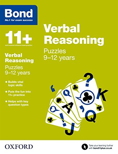 Bond 11+: Verbal Reasoning: Puzzles: 9-12 years