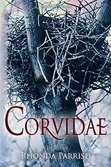 Corvidae: Volume 2 (Rhonda Parrish's Magical Menageries) Paperback