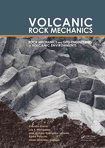 [(Volcanic Rock Mechanics : Rock Mechanics and Geo-Engineering in Volcanic Environments)] [Edited by Claudio Olalla ] published on (May, 2010) par Claudio Olalla