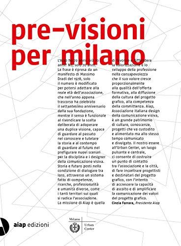 Pre-visioni per Milano. Ediz. illustrata