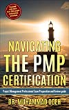 Navigating The PMP Certification: Project Management Professional Exam Preparation and Review Guide (English Edition)