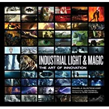 [(Industrial Light & Magic: Creating the Impossible)] [Author: Pamela Glintenkamp] published on (November, 2011)