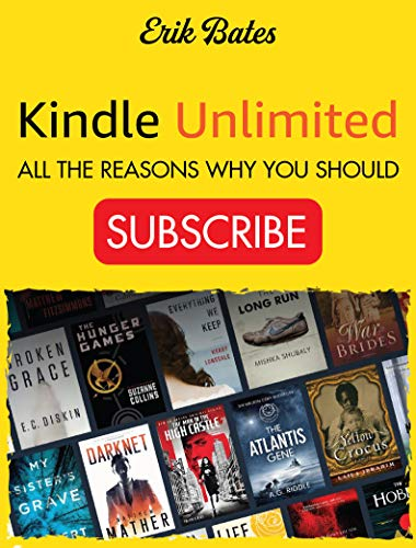Kindle Unlimited: All the Reasons Why You Should Subscribe ...