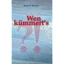 Wen kümmert's? (German Edition)