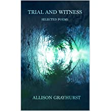 Trial and Witness: selected poems