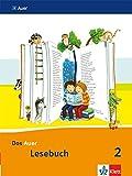 Das Auer Lesebuch 2. Ausgabe Bayern: Schülerbuch Klasse 2 (Das Auer Lesebuch. Ausgabe für Bayern ab 2014)
