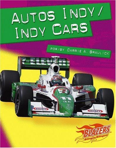 Autos Indy/Indy Cars (Blazers Bilingual)