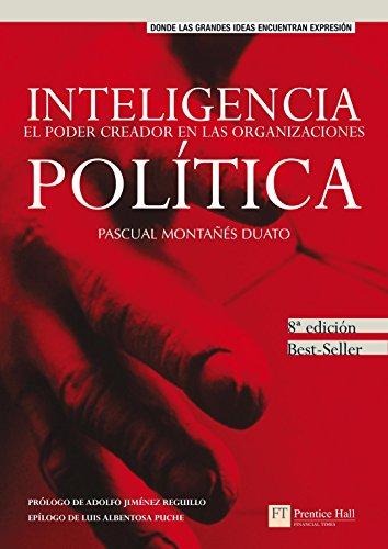 Inteligencia política, el poder creador en las organizaciones (FT/PH)