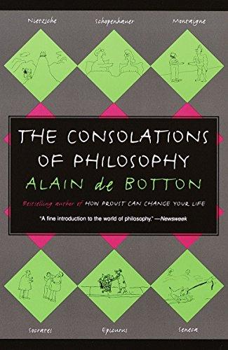 The Consolations of Philosophy (Vintage) por Alain de Botton