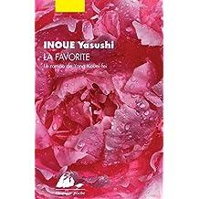 La favorite - le roman de Yang Kouei-Fei