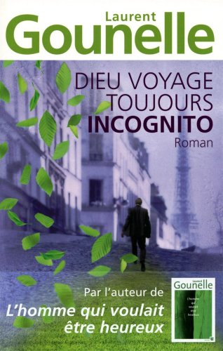 "<a href=""/node/5489"">Dieu voyage toujours incognito</a>"