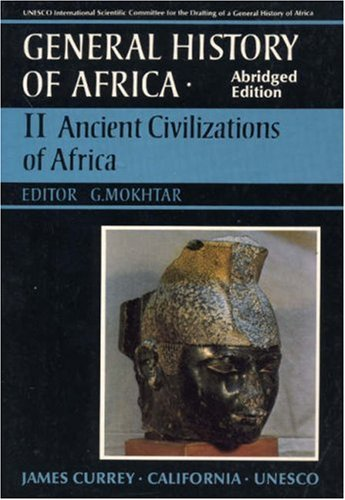 General History of Africa volume 2 [pbk abridged]: Ancient Civilizations of Africa (0) (Unesco General History of Africa)