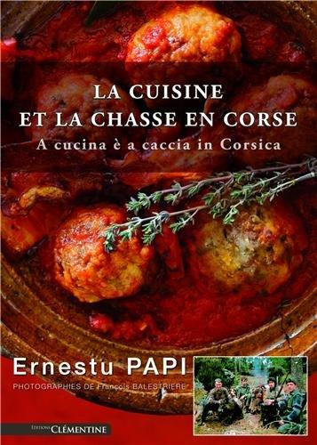 Cuisine et chasse en Corse