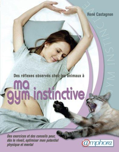 gym-instinctive-ma-des-exercices-et-des-conseils-pour-ds-le-rveil-optimiser-mon-potentiel-physique-et-mental