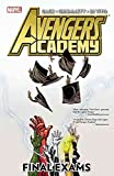 [Avengers Academy: Final exams] (By: Christos Gage) [published: January, 2013]