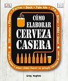 Como elaborar cerveza casera (Tecnología vinícola y alimentaria)
