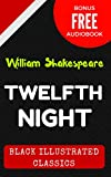 Image de Twelfth Night: By  William Shakespeare - Illustrated (Bonus Free Audiobook) (Eng