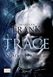 Shadowdwellers: Trace