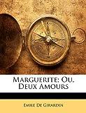 Telecharger Livres Marguerite Ou Deux Amours (PDF,EPUB,MOBI) gratuits en Francaise