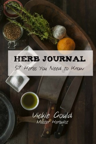 Herb Journal: 57 Herbs You Need to Know