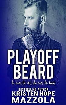 Playoff Beard (Shots On Goal Standalone Series Book 5) by [Mazzola, Kristen Hope]