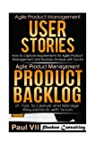 Agile Product Management: User Stories & Product Backlog 21 Tips (scrum, scrum master, agile development, agile software development)