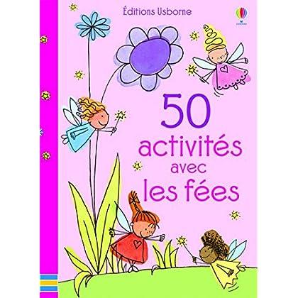 50 activités avec les fées