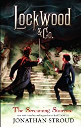 The Screaming Staircase (Lockwood & Co.) by Jonathan Stroud (2013-11-07)
