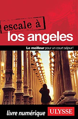 Escale à Los Angeles (ESCALE A) Pdf - ePub - Audiolivre Telecharger