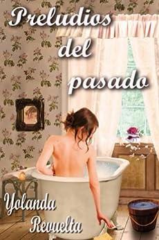 Preludios del pasado - Yolanda Revuelta (Rom)    51SLcMqnZeL._SY346_