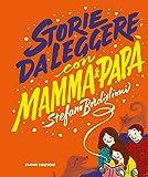 Scarica Libro Storie da leggere con mamma e papa (PDF,EPUB,MOBI) Online Italiano Gratis